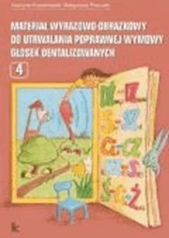 Materiał wyrazowo-obrazkowy do utrwalania poprawnej wymowy głosek dentalizowanych  - Grażyna Krzysztoszek, Małgorzata Piszczek - ebook