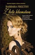 Złote kłamstwa - Barbara Freethy - ebook