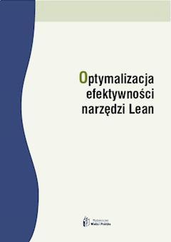 Optymalizacja efektywności narzędzi Lean - Dominika Babalska - ebook