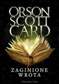 Zaginione wrota - Orson Scott Card - ebook
