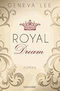 Royal Dream - Geneva Lee - E-Book