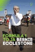 Formuła 1 to ja. Bernie Ecclestone - Tylko w Legimi możesz przeczytać ten tytuł przez 7 dni za darmo. - Tom Bower