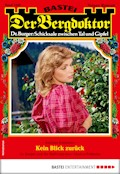 Der Bergdoktor 1949 - Heimatroman - Andreas Kufsteiner - E-Book