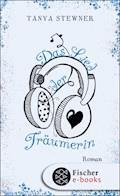 Das Lied der Träumerin - Tanya Stewner - E-Book