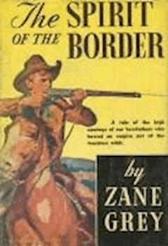 The Spirit of the Border - Zane Grey - ebook