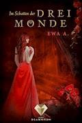 Im Schatten der drei Monde - Ewa A. - E-Book