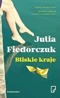 Bliskie kraje - Julia Fiedorczuk - ebook