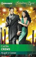 Na gali w Cannes - Caitlin Crews - ebook