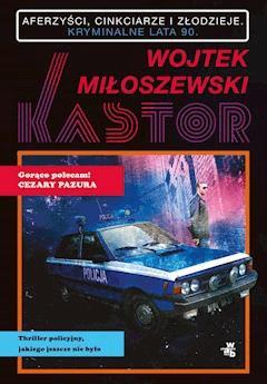 Kastor - Wojtek Miłoszewski - ebook + audiobook