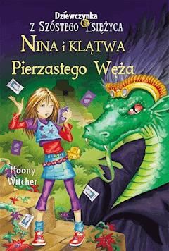 Nina i klątwa Pierzastego Węża - Moony Witcher - ebook