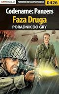 "Codename: Panzers - Faza Druga - poradnik do gry - Piotr ""Ziuziek"" Deja - ebook"