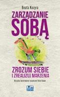Zarządzanie sobą - Beata Kozyra - ebook