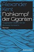 Nahkampf der Giganten - Alexander Kent - E-Book