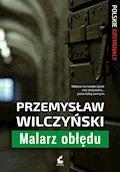 Malarz obłędu - Przemysław Wilczyński - ebook