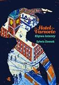 Hotel Varsovie. Tom 1. Klątwa lutnisty - Sylwia Zientek - ebook