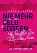 Nie mehr Geldsorgen - John A. Lester - E-Book