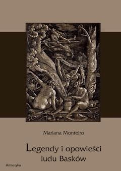 Legendy i opowieści ludu Basków - Mariana Monteiro - ebook