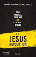 Die Jesus-Revolution - Shane Claiborne - E-Book