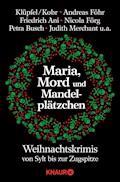 Maria, Mord und Mandelplätzchen - Volker Klüpfel - E-Book