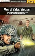 """Men of Valor: Vietnam - poradnik do gry - Adam """"Speed"""" Włodarczak - ebook"""