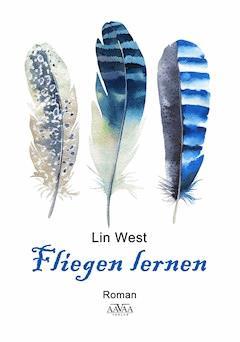 Fliegen lernen - Lin West - E-Book