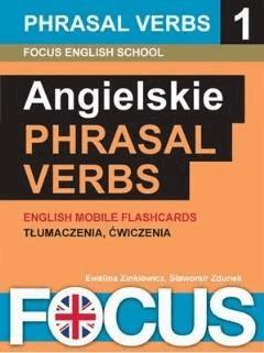 Phrasal verbs - zestaw 1 - Focus English School - ebook