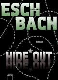 Hide*Out - Andreas Eschbach - E-Book + Hörbüch