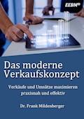 Das moderne Verkaufskonzept - Frank Mildenberger - E-Book