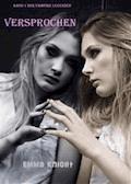 Versprochen (Band 1 der Vampire Legenden) - Emma Knight - E-Book