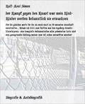 der Kampf gegen den Knast war mein Kind- Kinder werden bekanntlich nie erwachsen - Ralf-Axel Simon - E-Book