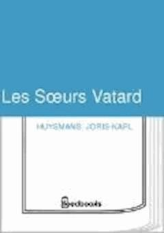 Les Sours Vatard - Joris-Karl Huysmans - ebook