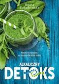 Alkaliczny detoks - Beata Sokołowska - ebook