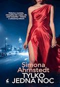 Tylko jedna noc - Simona Ahrnstedt - ebook + audiobook