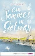Ein Sommer in Galway - Jo Thomas - E-Book + Hörbüch