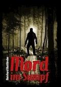 Mord im Sumpf - Reinhard Bottländer - E-Book