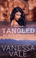 Tangled - mit euch verschlungen - Vanessa Vale - E-Book