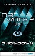 netwars 2 - Totzeit 5: Showdown - M. Sean Coleman - E-Book