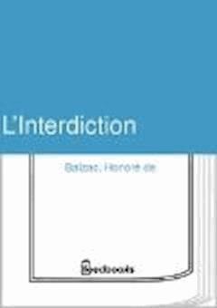 L'Interdiction - Honoré de  Balzac - ebook