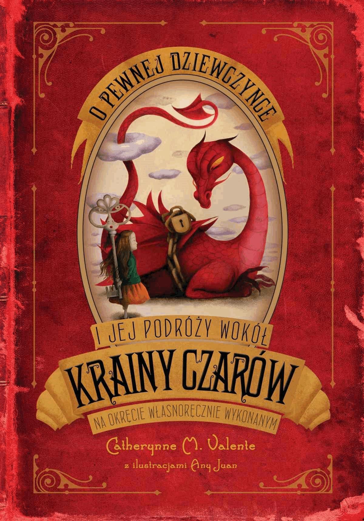 O pewnej dziewczynce i jej podróży do Krainy Czarów na okręcie własnoręcznie wykonanym - Tylko w Legimi możesz przeczytać ten tytuł przez 7 dni za darmo. - Catherynne M. Valente