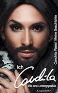 Ich, Conchita - Conchita Wurst - E-Book