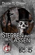 Sterben und leben lassen - Simon R. Green - E-Book