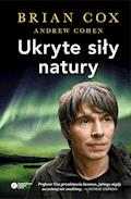 Ukryte siły natury - Brian Cox, Andrew Cohen - ebook