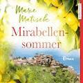 Mirabellensommer - Marie Matisek - Hörbüch