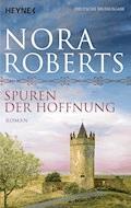 Spuren der Hoffnung - Nora Roberts - E-Book