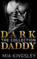 Dark Daddy - Mia Kingsley - E-Book