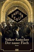 Der nasse Fisch - Filmausgabe - Volker Kutscher - E-Book