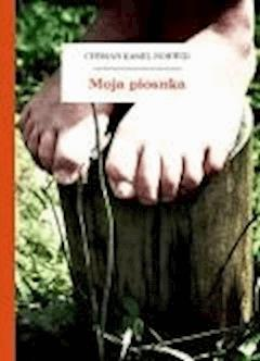 Moja piosnka - Norwid, Cyprian Kamil - ebook