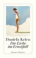 Die Liebe im Ernstfall - Daniela Krien - E-Book