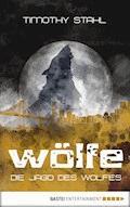Die Jagd des Wolfes - Timothy Stahl - E-Book