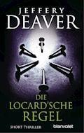 Die Locard'sche Regel - Jeffery Deaver - E-Book